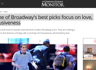 Some of Broadway's best picks focus on love, inclusiveness (Article in The Christian Science Monitor)